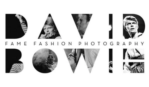 David Bowie: Fame, Fashion and Photography