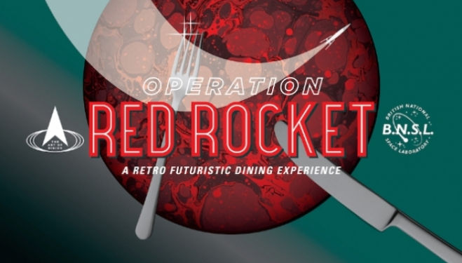 It's back: The Art of Dining presents Operation Red Rocket