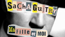 Sacha Guitry, Ma Fille et Moi, The Playground Theatre