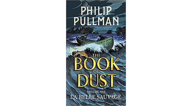 La Belle Sauvage: The Book of Dust Volume One, Philip Pullman