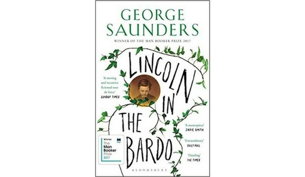 Lincoln in the Bardo by George Saunders (now out in paperback)