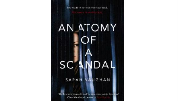 Anatomy of a Scandal by Sarah Vaughn