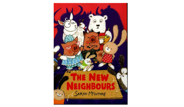 The New Neighbours by Sarah McIntyre