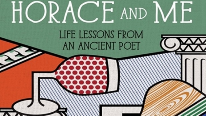 Horace is 'a poet of middle age' says author Harry Eyres