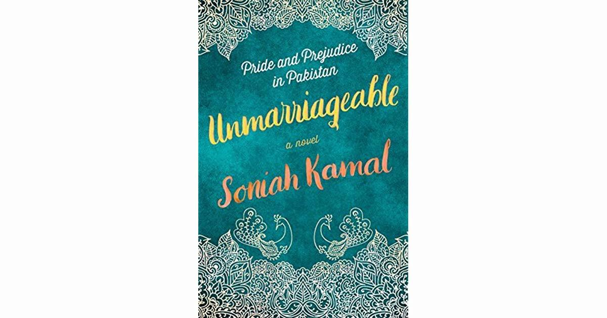 ​Unmarriageable by Soniah Kamal