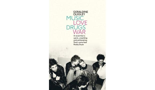​Music Love Drugs War by Geraldine Quigley
