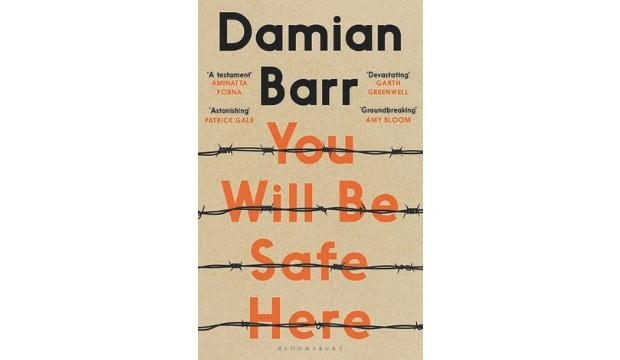 ​You Will be Safe Here by Damian Barr