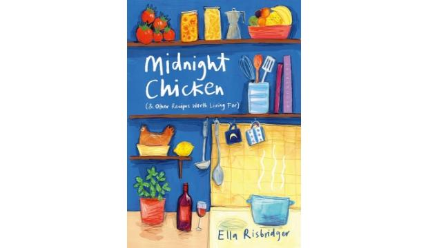Midnight Chicken by Ella Risbridger
