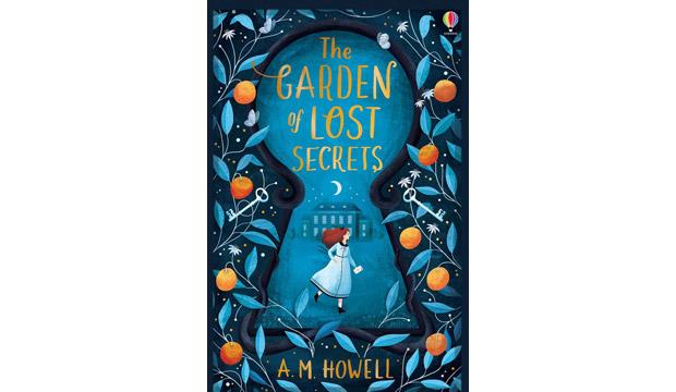 The Garden of Lost Secrets, A.M Howell