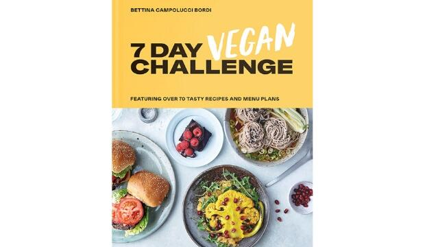The 7 Day Vegan Challenge by Bettina Campolucci Bordi