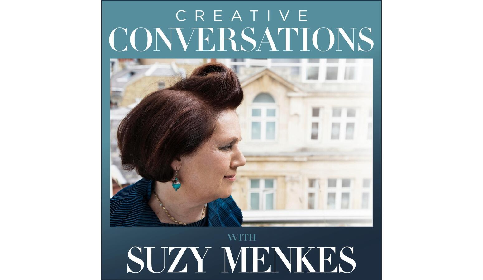 Creative Conversations with Suzy Menkes