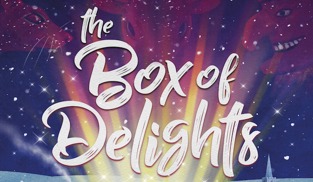 Family Christmas Shows and Pantomimes 2017: Box of Delights, Wilton's Music Hall